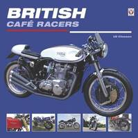 British Cafe Racers - Uli Cloesen (ISBN 9781845848965)