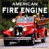 The American Fire Engine - Hans Halberstadt (ISBN 9780879387501)