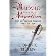 Russia Against Napoleon - Dominic Lieven (ISBN 9780713996371)