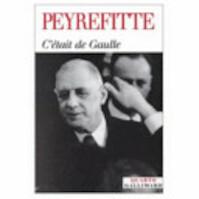C'était de Gaulle - Alain Peyrefitte (ISBN 9782070765065)