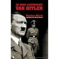 IK was de lijfwacht van Hitler - Rochus Misch, Nicolas Bourcier (ISBN 9789056178499)