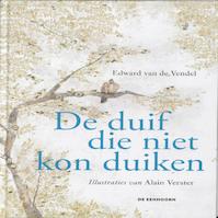 De duif die niet kon duiken - Edward van de Vendel (ISBN 9789058386915)