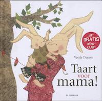 Taart voor mama! - Veerle Derave (ISBN 9789058385970)
