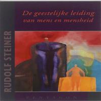 De geestelijke leiding van mens en mensheid - Rudolf Steiner (ISBN 9789490455163)