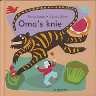 Oma's knie - F. Las?s (ISBN 9789058385321)