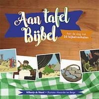Aan tafel bijbel - Willemijn de Weerd (ISBN 9789033832857)