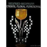 Jugendstil floral funktional. - Siegfried Wichmann (ISBN 9783761107119)