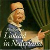 Liotard in nederland - Gryzenhout (ISBN 9789064810497)