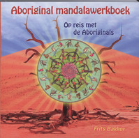 Aboriginal mandalawerkboek - F. Bakker (ISBN 9789077247839)
