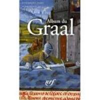 Album du Graal - Philippe Walter