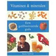 Vitaminen en mineralen - Karen Sullivan, Anna Vesting, Martha Cazemier (ISBN 9783829015134)