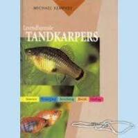 Levendbarende tandkarpers - Michael Kempkes, Peter Heukels (ISBN 9789052103914)
