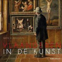 Vlaanderen in de kunst - Dimitri de Maesschalck (ISBN 9789058267313)