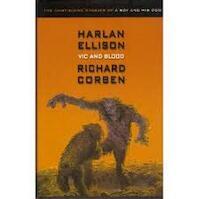 Vic an blood - Harlan Ellison, Richard Corben (ISBN 9780743479943)