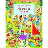 MIJN GROOT KIJKBOEK: KLEUREN EN VORMEN - (ISBN 9789037477214)