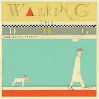 Walking the Dog - David Hughes (ISBN 9780224082297)