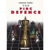 The Pirc Defense - Sándor Vidéki