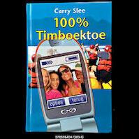 100% Timboektoe - Carry Slee (ISBN 9789064941269)