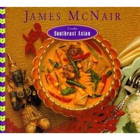 James McNair Cooks Southeast Asian - James K. McNair (ISBN 9780811804530)