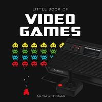 Little Book of Computer Games - Andrew Obrien (ISBN 9781909217386)