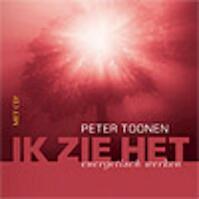 Ik zie het + CD - Peter Toonen (ISBN 9789055992577)