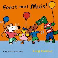 Feest met Muis - Lucy Cousins (ISBN 9789025853464)