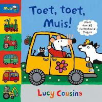 Toet, toet, Muis! - Lucy Cousins (ISBN 9789025873677)