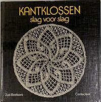 Kantklossen slag voor slag - Zus Boelaars (ISBN 9789021306469)