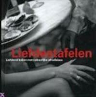 Liefdestafelen - Philippe Degryse (ISBN 9789058560025)