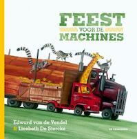 Feest voor de machines - Edward van de Vendel (ISBN 9789058389671)