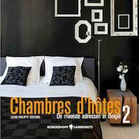 Chambres d'hôtes 2 - Louis-Philippe Breydel (ISBN 9789089310316)