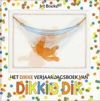 Dikkie Dik: Het dikke verjaardagsboek van Dikkie Dik - Jet Boeke, Arthur Van Norden (ISBN 9789025743536)