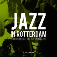 Jazz in Rotterdam - Hans Zirkzee (ISBN 9789462261334)