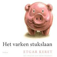 Het varken stukslaan - Etgar Keret (ISBN 9789057598081)