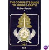 The complete guide to Middle-earth - Robert Foster (ISBN 9780048030016)