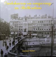 Oudehaven en omgeving in Rotterdam - H. Romer (ISBN 9789059940086)