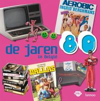 De jaren 80 in Belgie - Els Veraverbeke (ISBN 9789020977974)