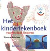 Het kindertekenboek - SIMONE Robbers (ISBN 9789021329338)