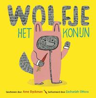 Wolfje Konijn - Ame Dyckman (ISBN 9789025868369)