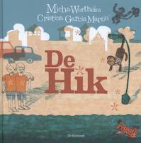 De hik - Micha Wertheim (ISBN 9789076174587)