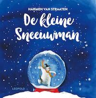 De kleine sneeuwman - Harmen van Straaten (ISBN 9789025871147)