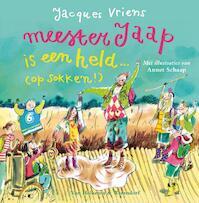 Meester Jaap is een held (op sokken!) - J. Vriens (ISBN 9789047519805)