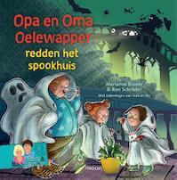 Opa en oma Oelewapper redden het spookhuis - Marianne Busser, Ron Schröder (ISBN 9789048838738)