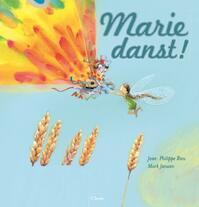 Marie danst - Jean-Philippe Rieu (ISBN 9789044814347)