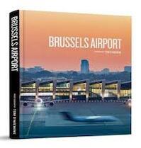 Brussels Airport - Nathalie De Stoop (ISBN 9789491415067)