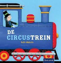 De circustrein - Ruth Wielockx (ISBN 9789044820294)