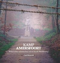 Kamp Amersfoort - Cees Biezeveld (ISBN 9789087881375)