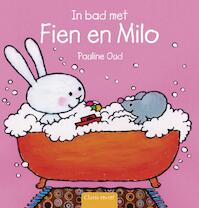 In bad met Fien en Milo - Pauline Oud (ISBN 9789044809046)