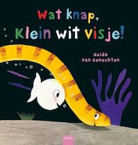 Wat knap, klein wit visje! - Guido Van Genechten (ISBN 9789044828993)