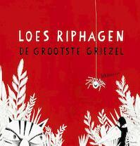 De grootste griezel - Loes Riphagen (ISBN 9789045121086)